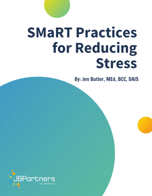 SMaRT Practices for Reducing Stress